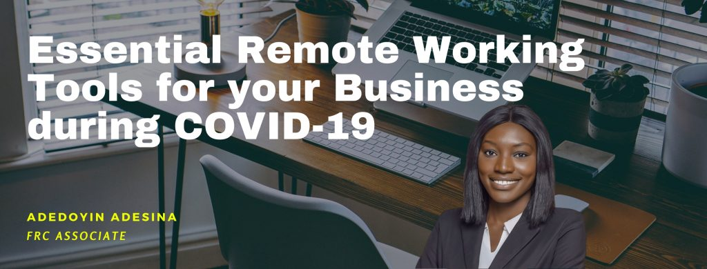 Essential Remote Working Tools for your Business during COVID-19
