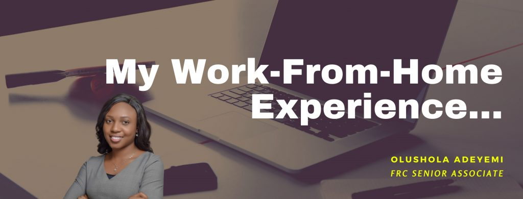 COVID-19: My Work-from-Home Experience - Shola Adeyemi