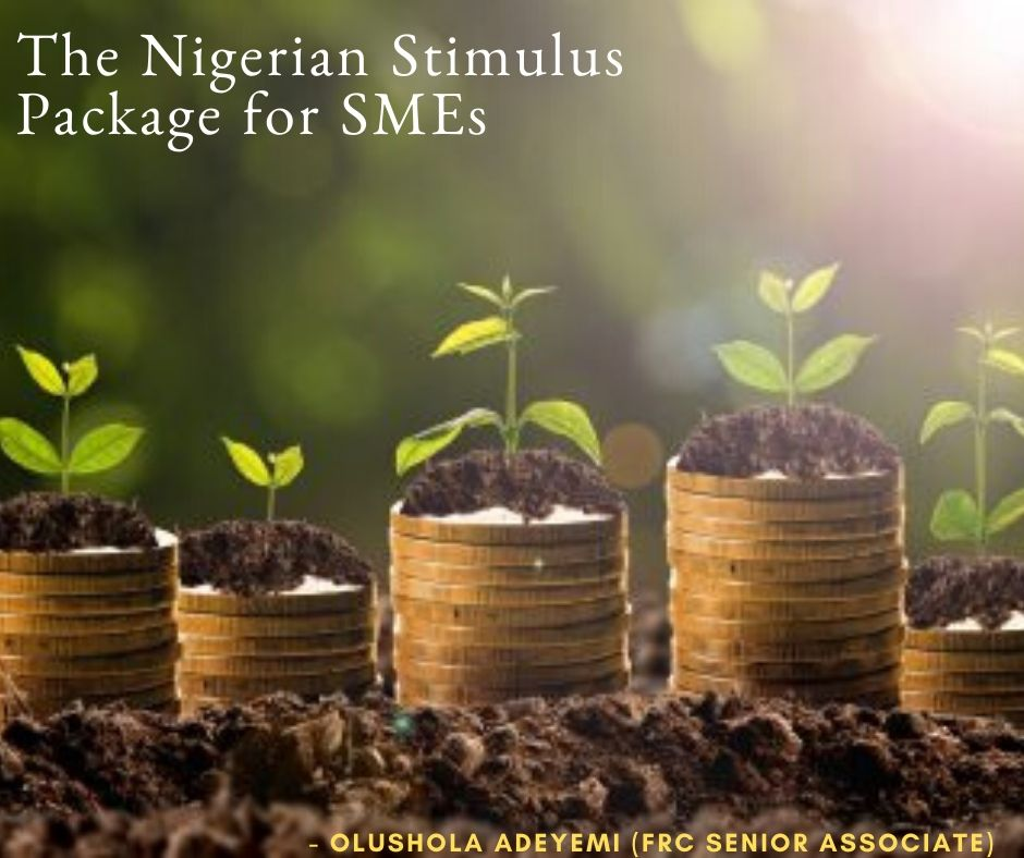 The Nigerian Stimulus Package for SMEs