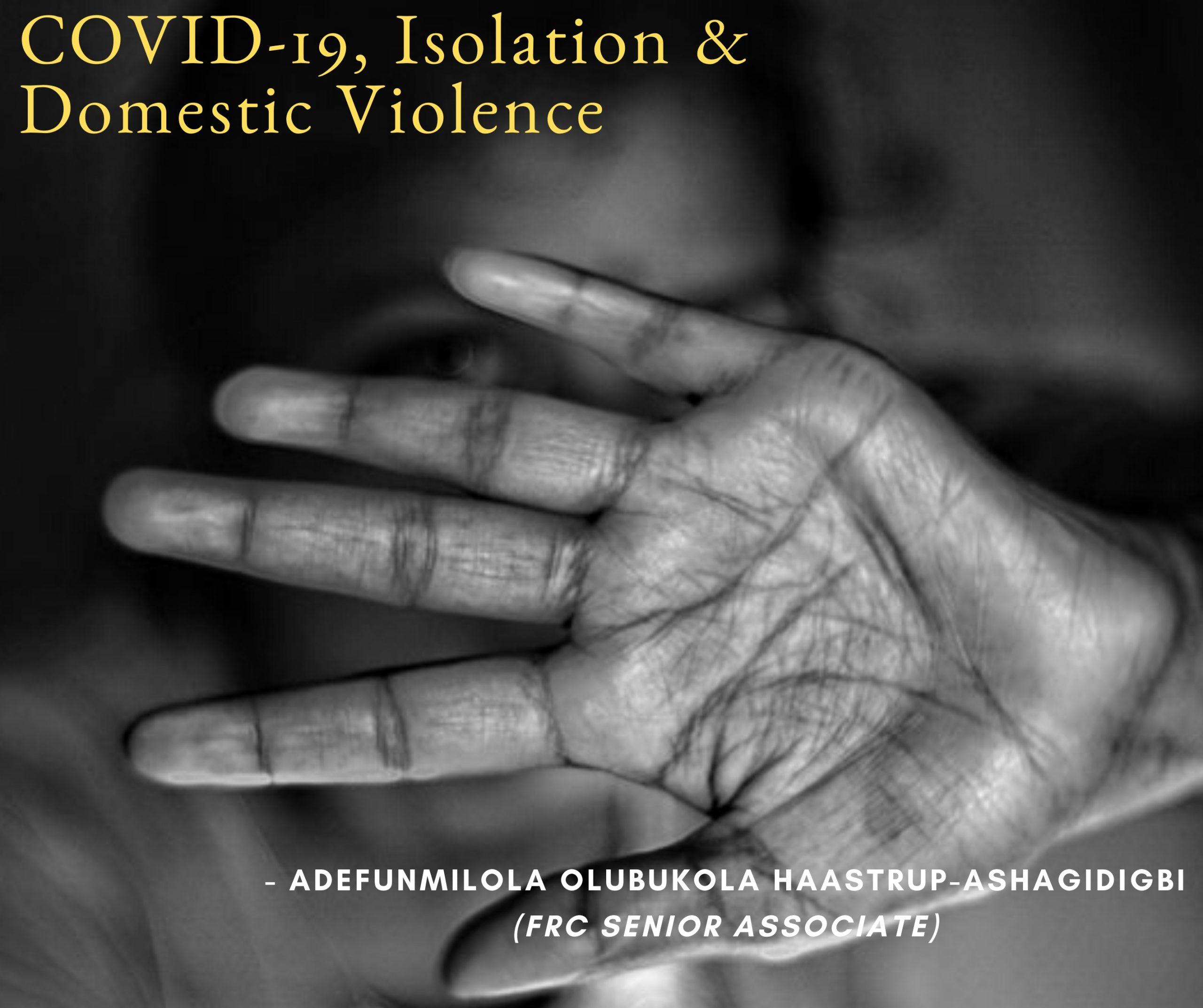 COVID-19, Isolation & Domestic Violence