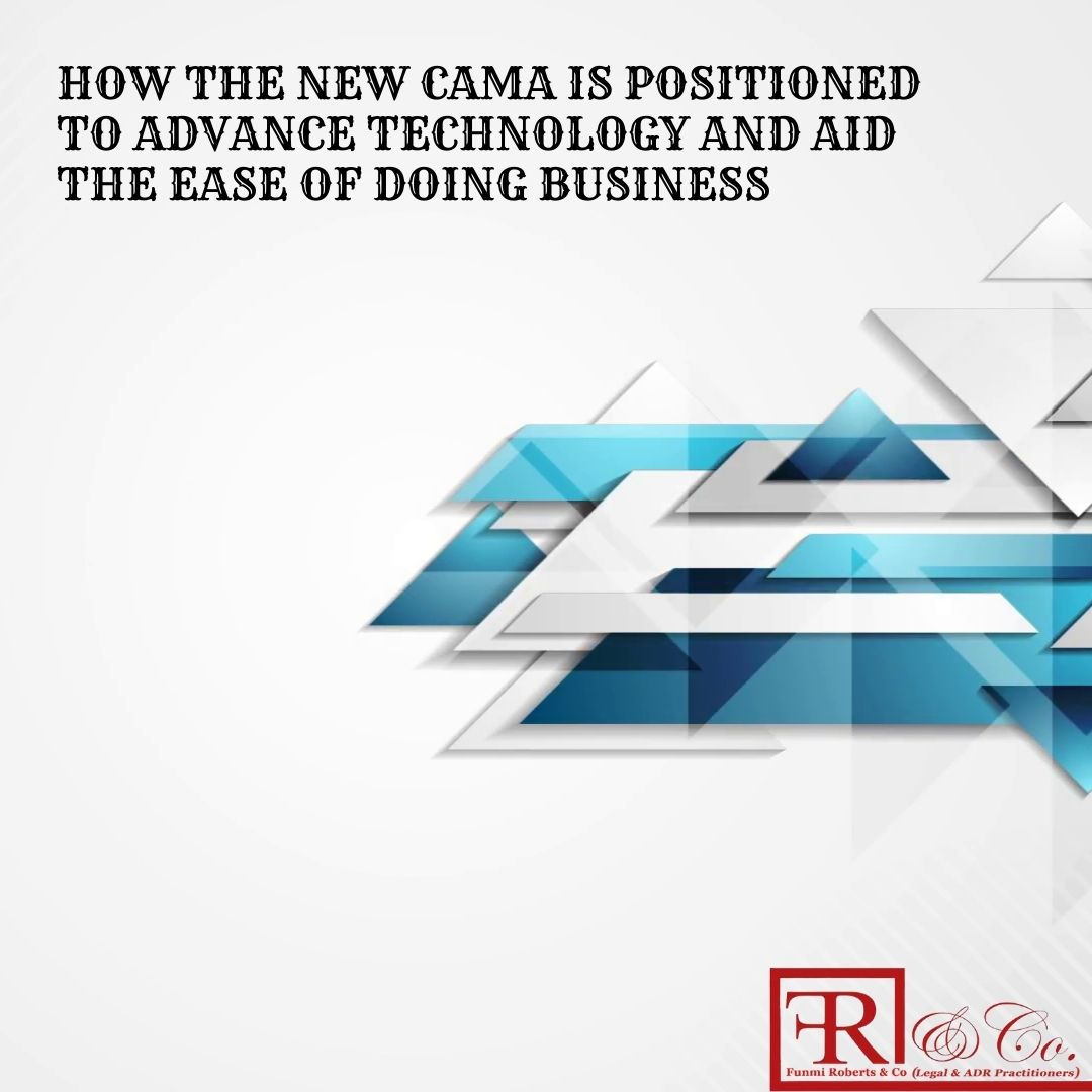 How the New CAMA is Positioned to Advance Technology and Aid the Ease of Doing Business